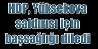 HDPden Yüksekova Saldırısıyla İlgili Açıklama