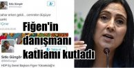 HDP'li densiz danışman katliamı kutladı