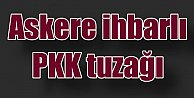 İhbara Giden Mehmetçiğe PKK tuzağı