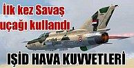 IŞİD Hava Kuvvetleri, 3 savaş uçağı Halepi vurmuş