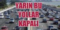 İstanbulda pazar günü kapalı yollar...