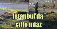 İstanbul'un göbeğinde çifte infaz; Başlarına sıktılar