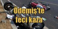 İzmir Ödemiş'te motorsiklet kazası; 3 ölü var