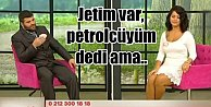 Jet sahibi petrolcü işadamını Hayır diyen kız
