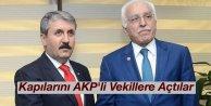 Kapılarını AKP'li Milletvekili Adaylarına Açtılar
