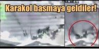 Karakol basmaya gelen PKK'lar böyle vuruldu