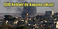 Kobanide son durum,IŞİD Kobanide kapana sıkıştı