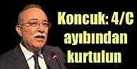 Koncuk; Türkiye 4/C ayıbından artık kurtulsun