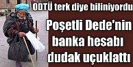 Konya'daki esrarengiz dedenin hesabında 1 milyon lira çıktı