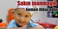 Lösemili çocuklar üzerinden kansız vurgun: Bu yalana inanmayın