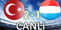 Lüksemnburg 1- Türkiye 2
