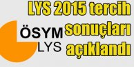LYS 2015 tercih sonuçları ÖSYM tarafından açıklandı