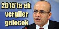 Maliye Bakanı Şimşemten ek vergi uyarısı