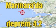 Marmara Denizinde deprem: Marmara 4.2 ile korkuttu