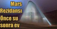 Marsta su bulan bilim insanları inşaat için proje seçiyor