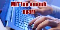 MİT'ten Facebook, Twetter ve İnstegram uyarısı