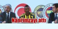 Nani, İmzayı attı, önce Kadıköy, sonra Aziz Yıldırıma gitti