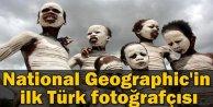 National Geographic'in ilk Türk Fotoğrafçısı Oldu.
