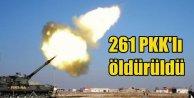 Operasyonlarda 261 PKKlı terörist öldürüldü