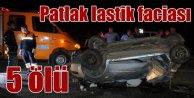 Patlak lastik faciası: Yozgatta otomobil takla attı: 5 ölü