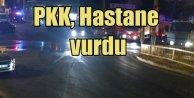 PKK Hastaneyi roketle vurdu: Hastalar tahliye ediliyor