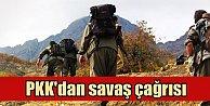 PKK'dan savaş çağrısı: Çözüm sürecini bitirecekler...