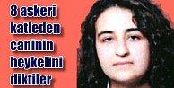 PKK'lılar 8 asker katili canlı bombanın heykelini dikti