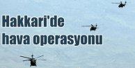 PKKya helikopter destekli operasyon: Hakkaride çatışma