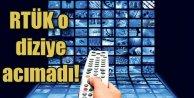 RTÜK cezası yüzünden o dizi yayından kaldırıldı