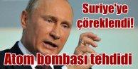 Rusya'dan terörle mücadale için 'Nükleer' tehdit