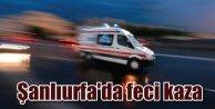 Şanlıurfa'da zincirleme kaza: 4 ölü var