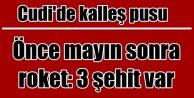 Şırnak'ta PKK pususu: 3 şehit, 1 yaralı var