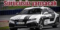 Sürücüsüz devrim, Audi RS7 sürücüsüz yarışacak