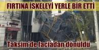 Taksimde inşaat iskelesi çöktü
