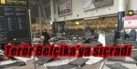 Terör Belçika'ya sıçradı