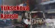 Terör örgütü bu kez de Yüksekova'yı karıştırdı: 1 ölü var
