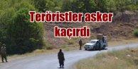 Teröristler Tunceli'de yol kesti, 2 askeri kaçırdı