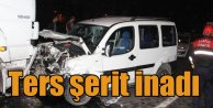 Ters şerit inadı; Polis israrla uyardı, TIR'la çarpıştı