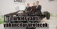 Türk Mühendisler yaptı, yabancılar üretecek