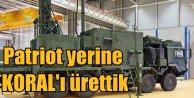 Türk Mühendislerinin başarısı; PATRIOT yerine KORAL