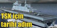Türk uçak gemisi için geri sayım başladı