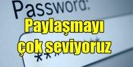 Türkiye'nin yarısı, internet şifresini arkadaşıyla paylaşıyor