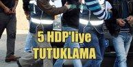 VANda AK Parti konvoyuna saldıran 5 HDPli tutuklandı