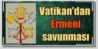 Vatikandan savunma : Erdoğanın teklifi enterasandı