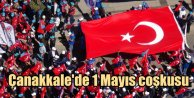Çanakkale'de 1 Mayıs: 10 bin kişi katıldı