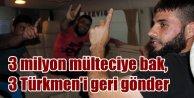 Tedavi parası toplanamayınca yaralı Türkmenler geri gönderildi