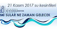 İstanbul'da su kesintileri, sular ne zaman gelecek?  21 Kasım 2016