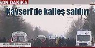 Kayseri'de patlama, PKK'lı katiller bu kez Kayseri'de saldırdı, yaralı ve şehitlerimiz var
