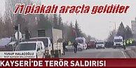 Kayseri'de saldırı: Teröristler çarşı iznine çıkan askerlere saldırdı