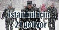 Hava Durumu, İstanbul yarın gece donacak: -21'i hissedeceğiz